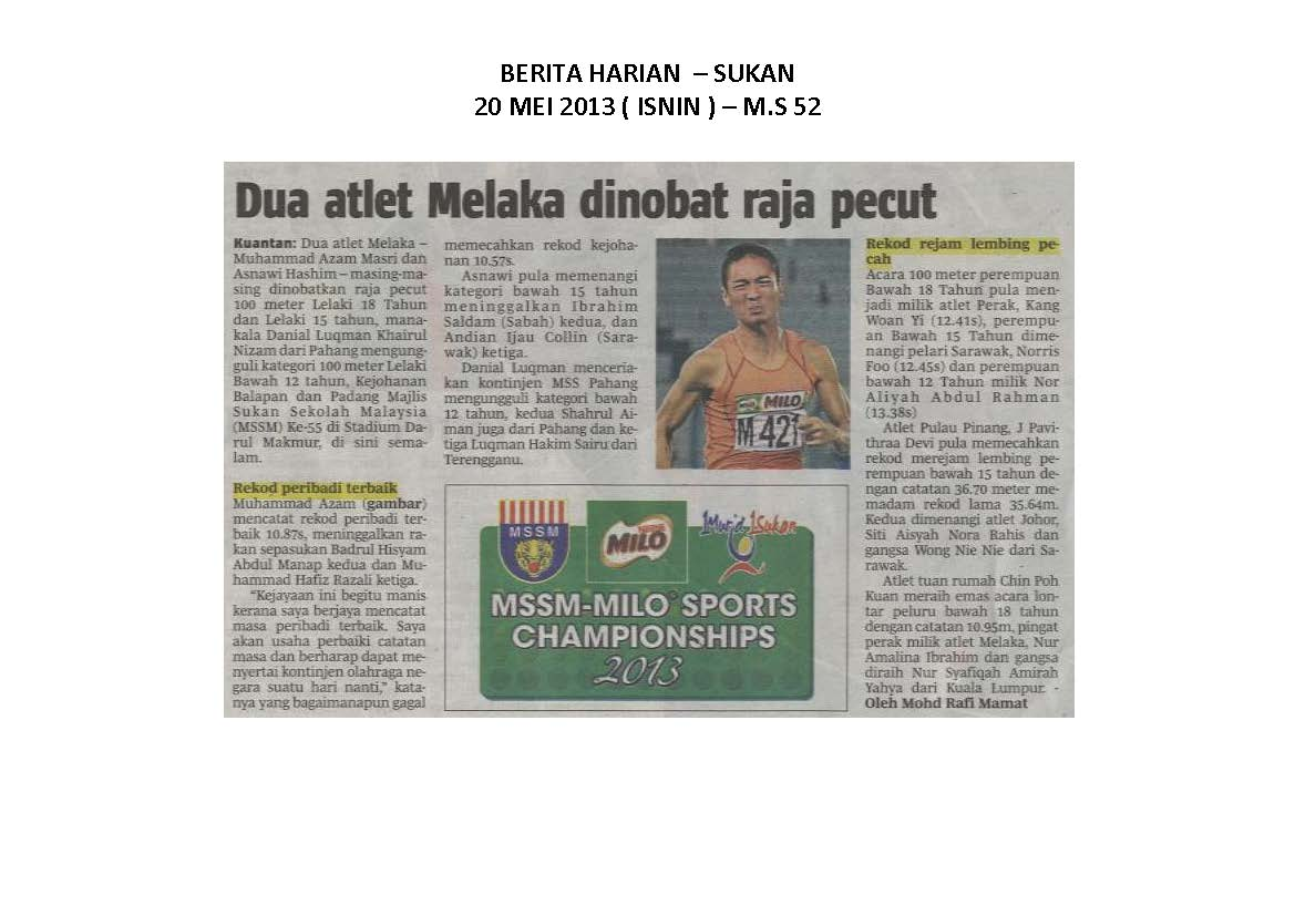 20.05.2013 - MSSM-MILO SPORTS CHAMPIONSHIPS 2013 - Berita Harian