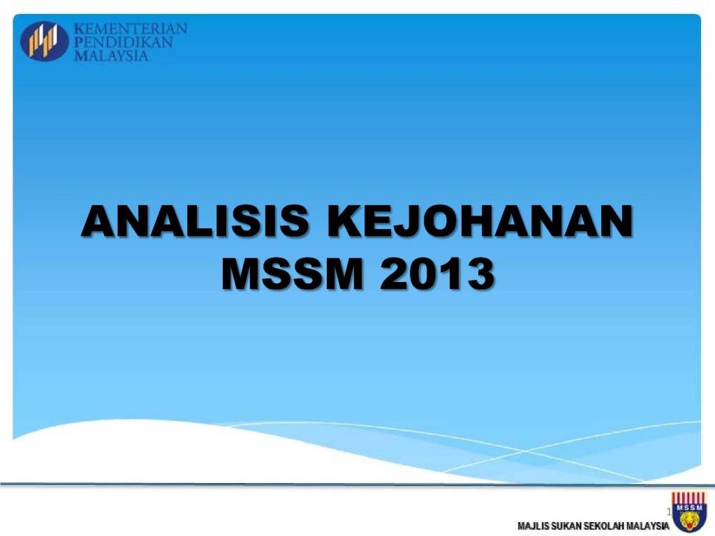 Analisis Kejohanan MSSM 2013_1